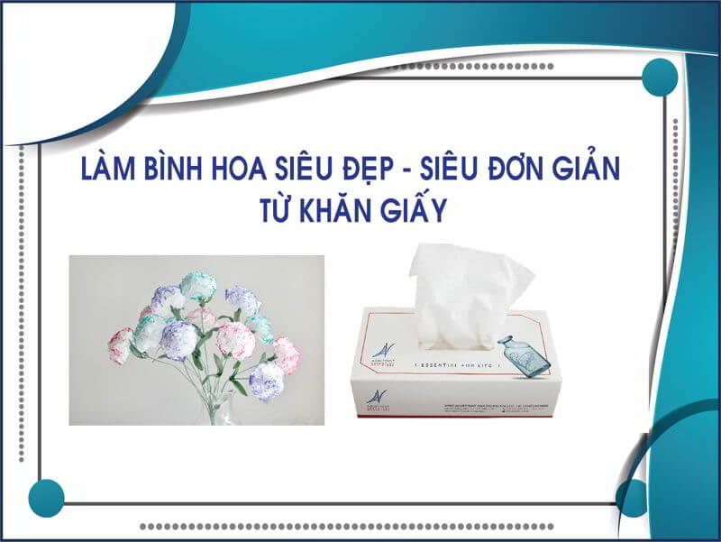 Cách làm bình hoa siêu đẹp từ khăn giấy thegioigiay.net