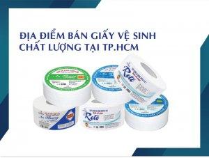 Đơn vị bán giấy vệ sinh chất lượng tại tphch-theigoigiay,net