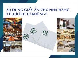 Sử dụng giấy ăn cho nhà hàng thegioigiay.net