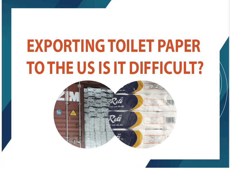 Exporting Toilet Paper to the US Is It Difficult?