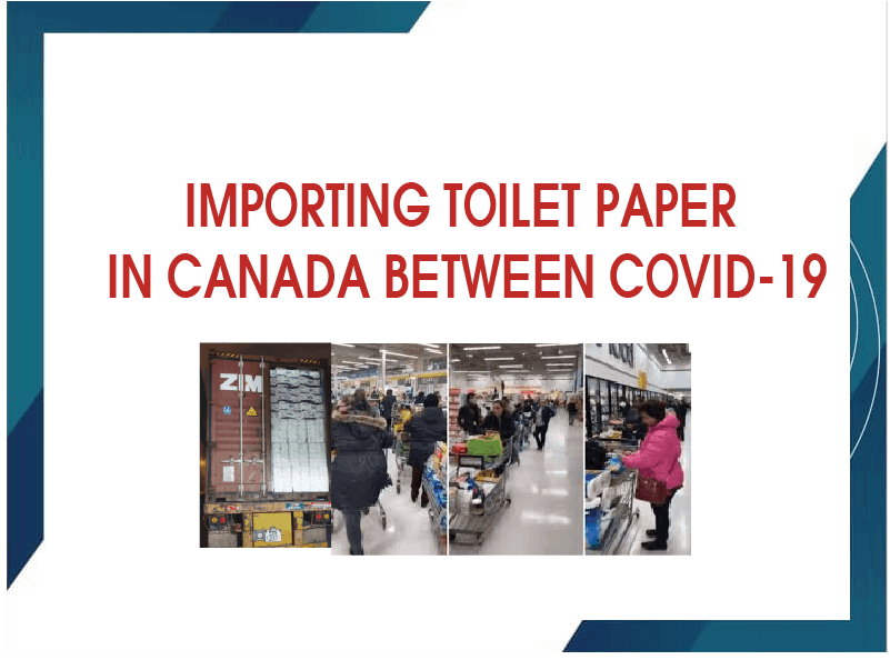Importing Toilet Paper In Canada Between Covid-19