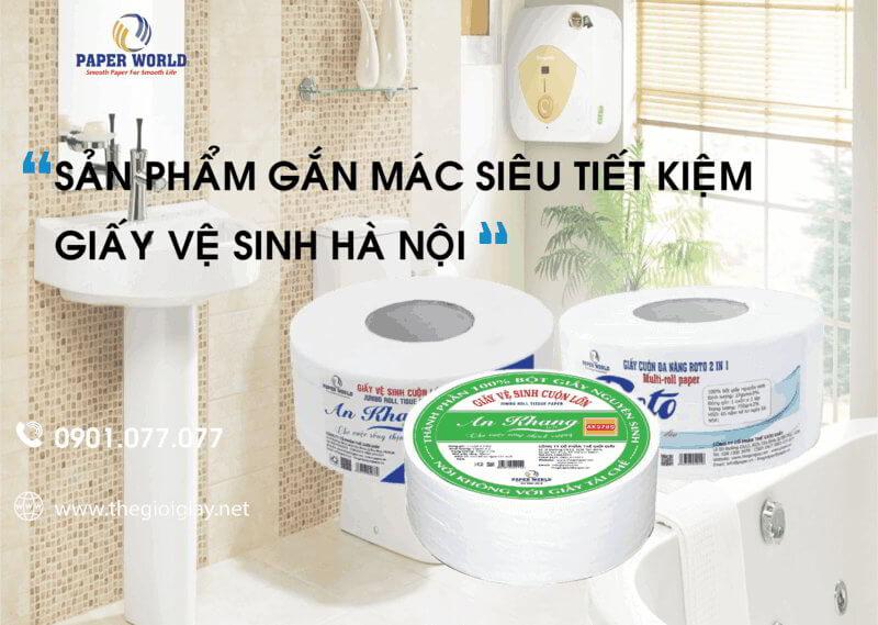 Sản phẩm gắn mác siêu tiết kiệm - giấy vệ sinh cuộn lớn Hà Nội