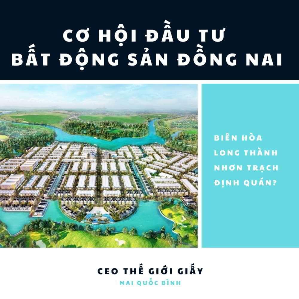 Cơ hội đầu tư bất động sản Đồng Nai?