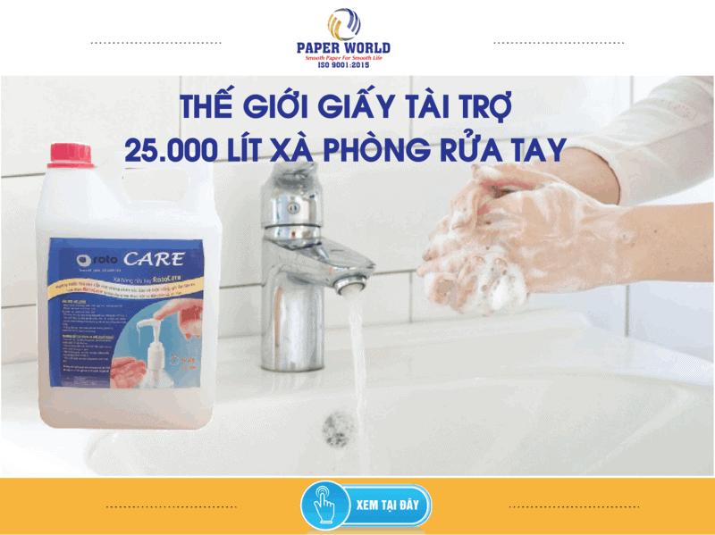 Thế Giới Giấy tặng 25.000 lít xà phòng rửa tay