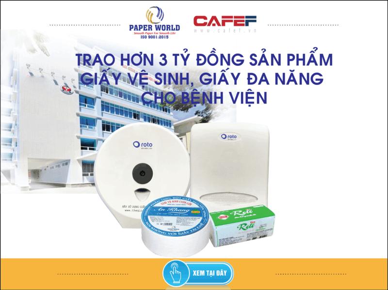 Trao tặng hơn 3 tỷ đồng các sản phẩm giấy vệ sinh, giấy đa năng cho bệnh viện