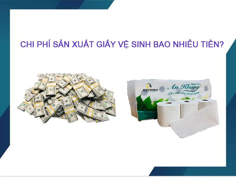 Chi phí sản xuất giấy vệ sinh