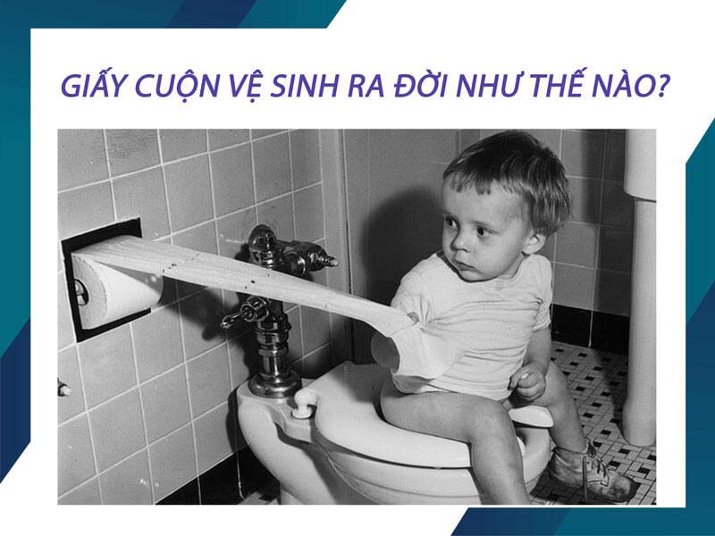 Giấy vệ sinh ra đời như thế nào